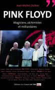 6 - Pink Floyd, magiciens, alchimistes et milliardaires