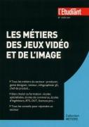 4 - Les métiers des jeux vidéo et de l'image