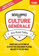 1 - Développez votre culture générale