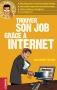 Trouver son job grâce à Internet